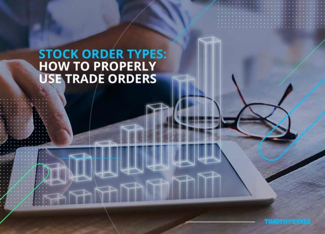 Stock-Order-Types-How-To-Properly-Use-Trade-Orders