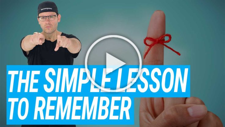 The Simple Lesson To Remember {VIDEO}