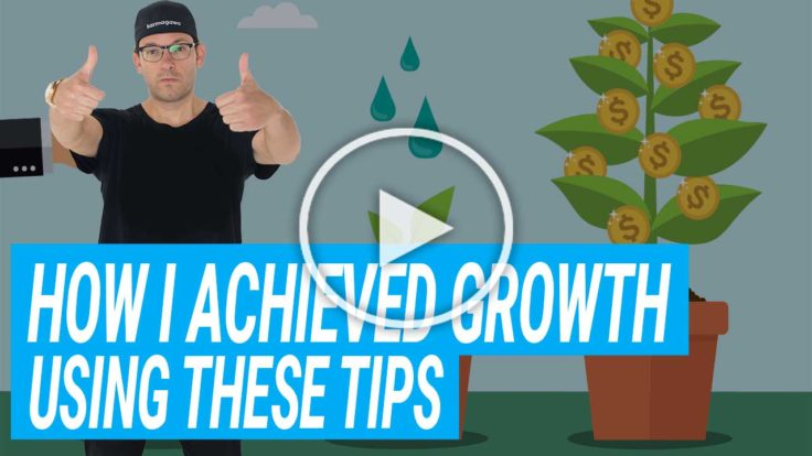 How I've Achieved Growth Using These Tips {VIDEO}