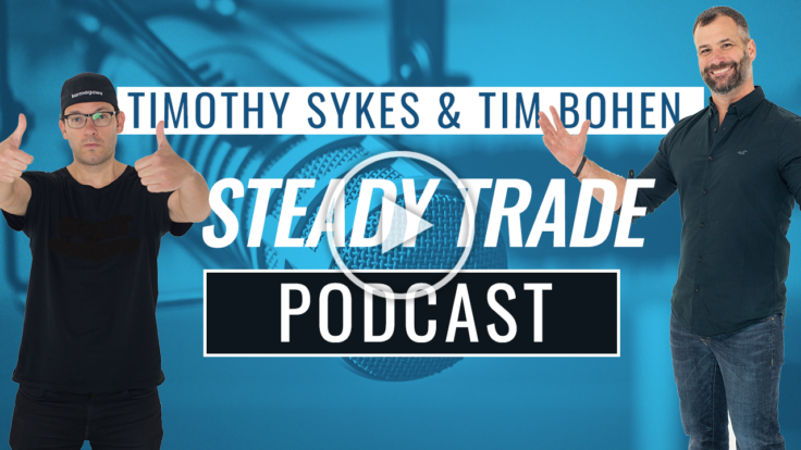 SteadyTrade Podcast With Tim Bohen {VIDEO}