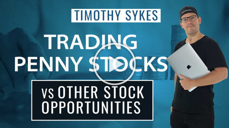 Trading Penny Stocks vs Other Stock Opportunities {VIDEO}