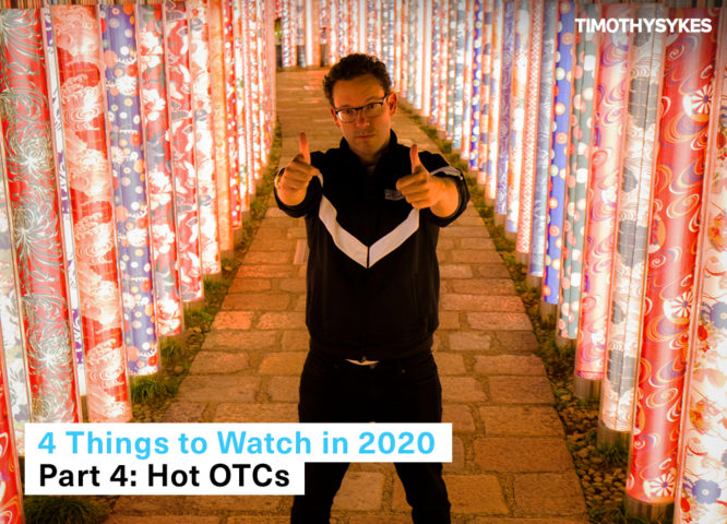 4 things to watch 2020 part 4 hot otcs