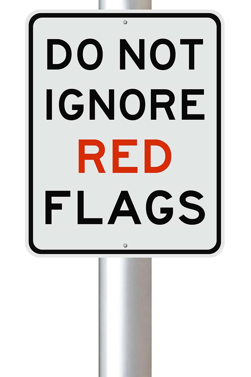 don't ignore red flags