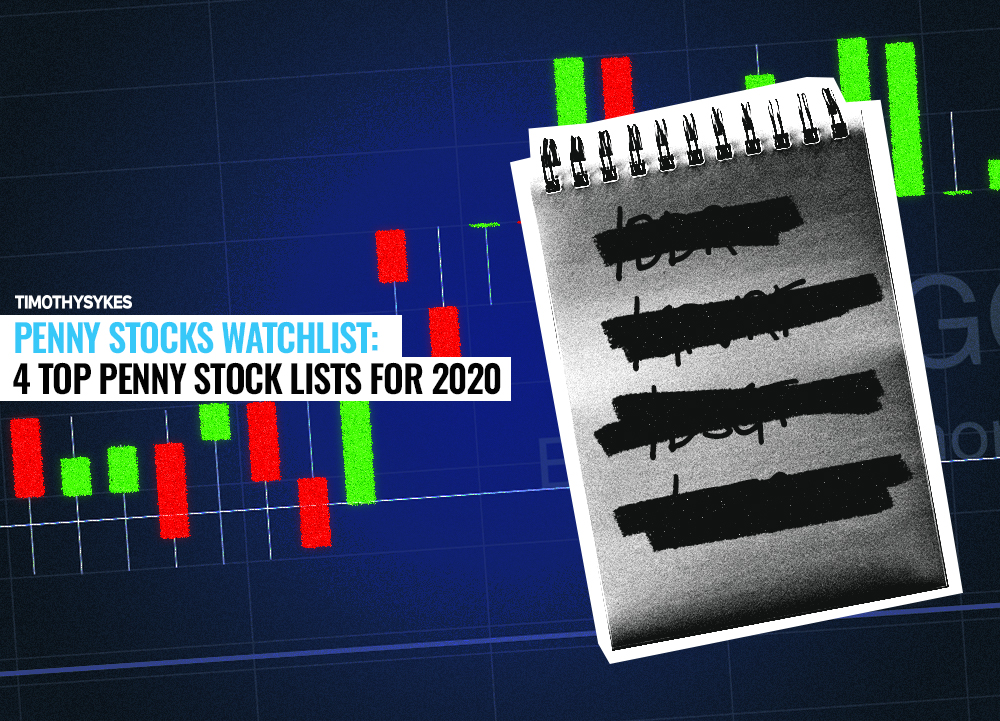 Penny Stocks Watchlist 4 Top Penny Stock Lists For 2020